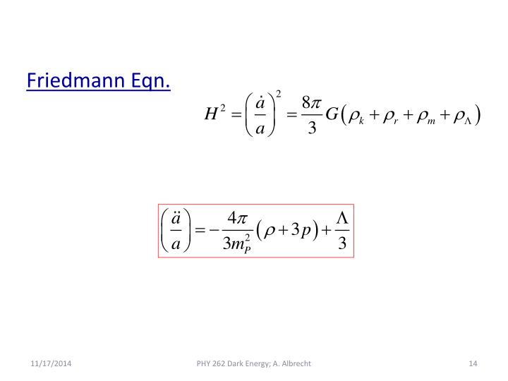 Friedmann Eqn.