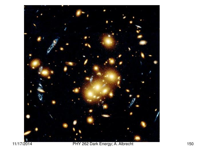 PHY 262 Dark Energy; A. Albrecht
