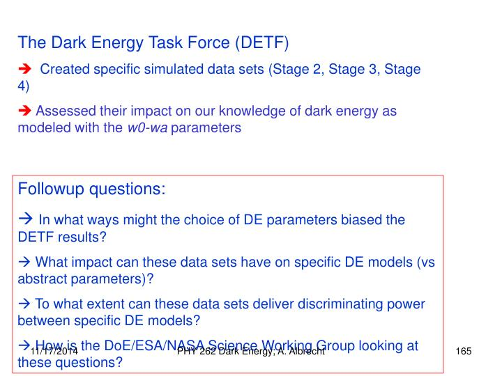 The Dark Energy Task Force (DETF)