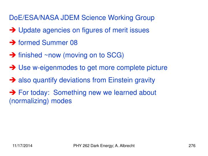 DoE/ESA/NASA JDEM Science Working Group