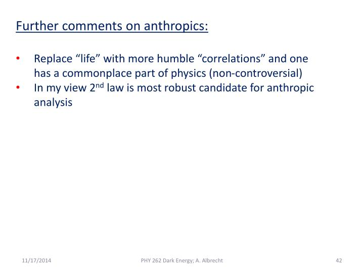 Further comments on anthropics: