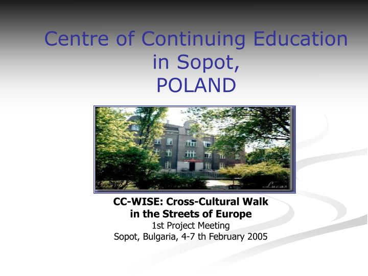 centre of continuing education in sopot poland