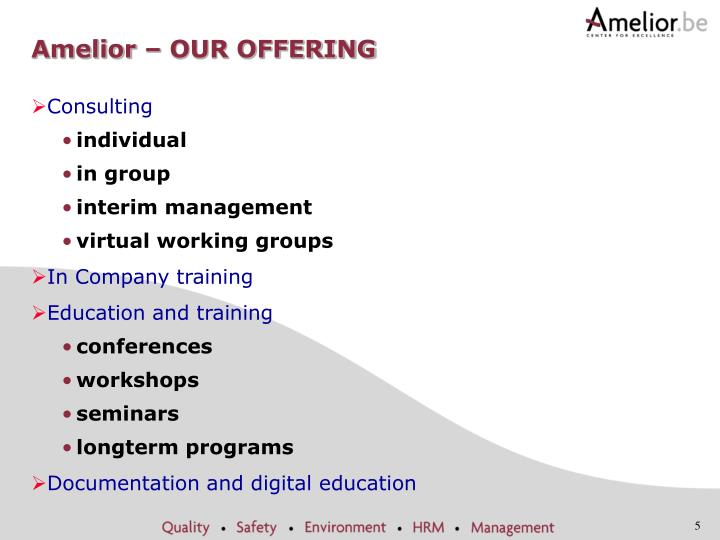 Amelior – OUR OFFERING