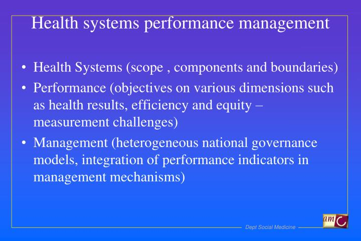Health Systems (scope , components and boundaries)