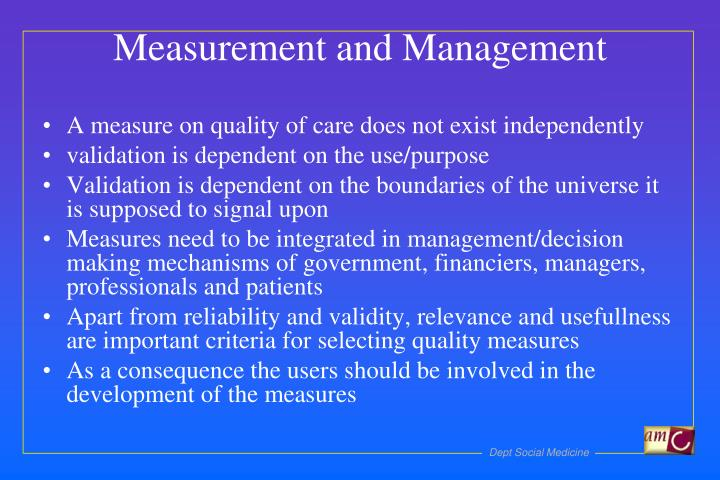 A measure on quality of care does not exist independently
