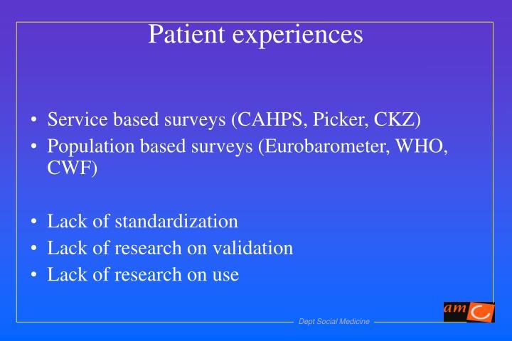 Service based surveys (CAHPS, Picker, CKZ)