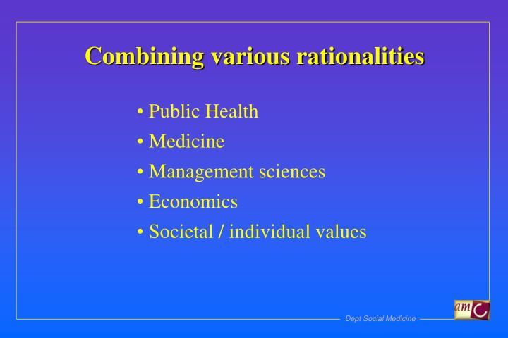 Combining various rationalities