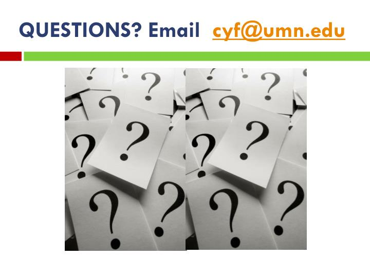 QUESTIONS? Email