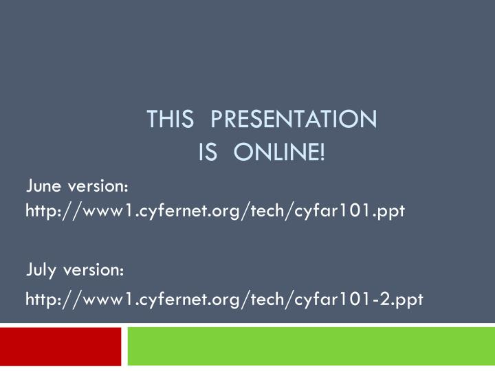 This presentation is online