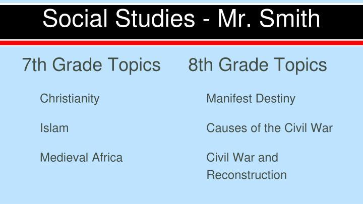 Social Studies - Mr. Smith
