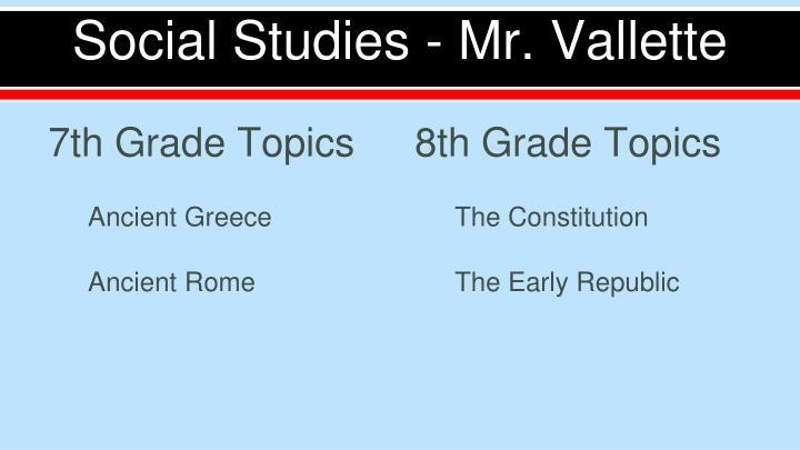 Social Studies - Mr. Vallette