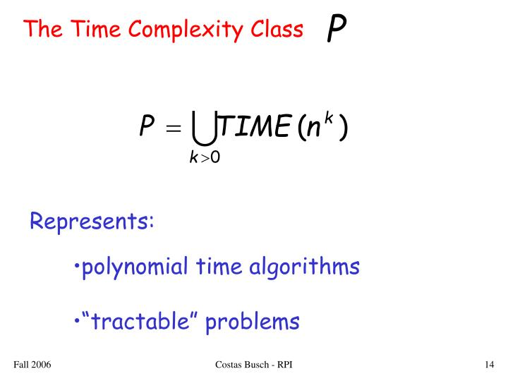 The Time Complexity Class