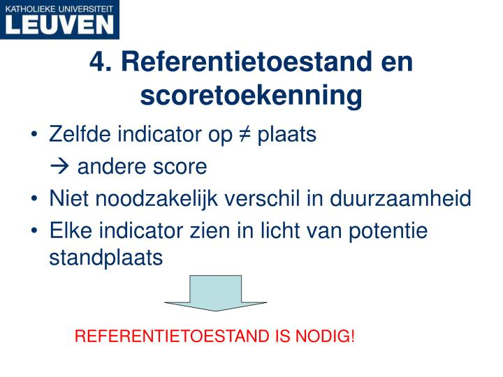 REFERENTIETOESTAND IS NODIG!