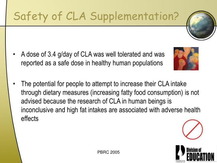 Safety of CLA Supplementation?