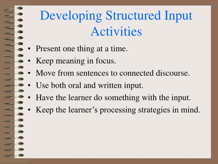 Developing Structured Input Activities