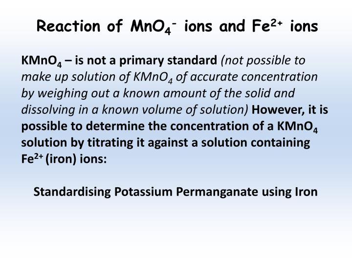 Reaction of MnO