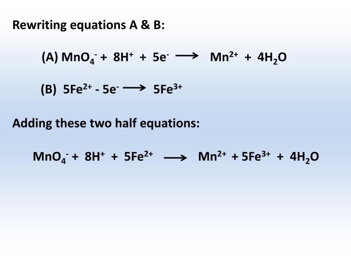 Rewriting equations A & B: