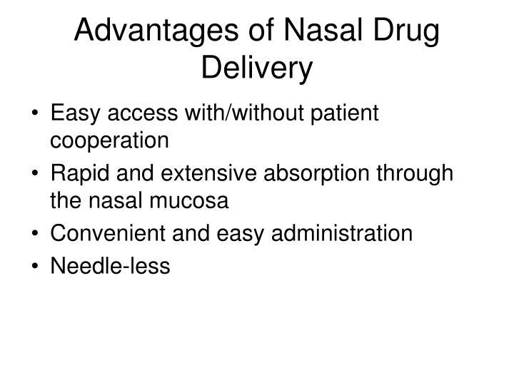 Advantages of Nasal Drug Delivery
