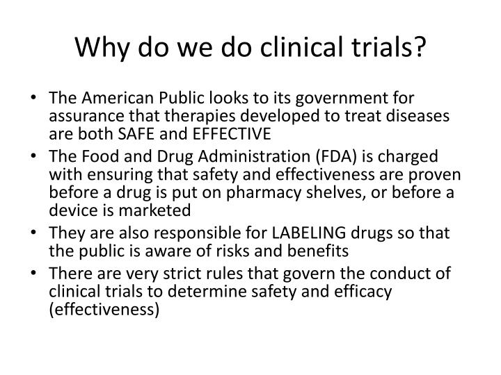 Why do we do clinical trials