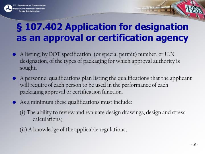 § 107.402 Application for designation as an approval or certification agency