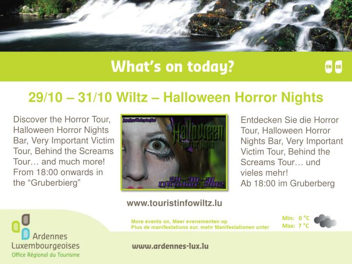 29/10 – 31/10 Wiltz – Halloween Horror Nights