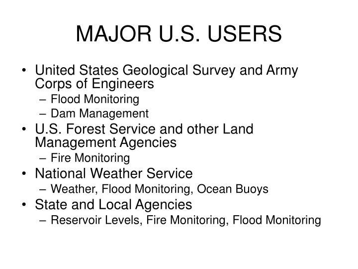 MAJOR U.S. USERS