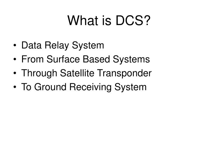 What is dcs
