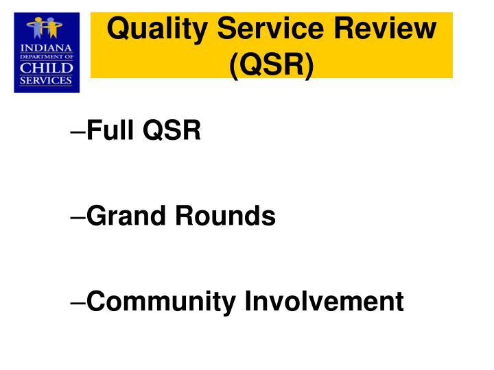 Quality Service Review (QSR)