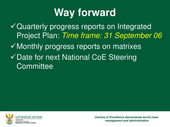 Quarterly progress reports on Integrated Project Plan: