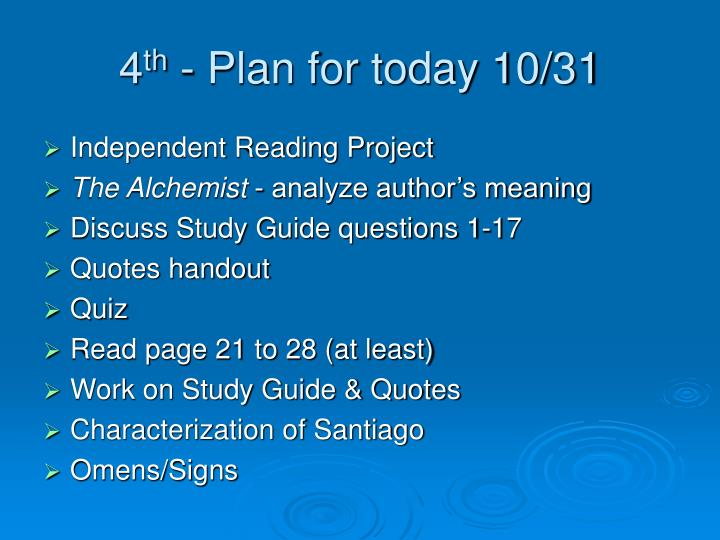 4 th plan for today 10 31