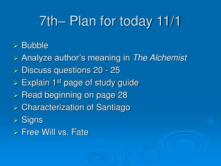 7th– Plan for today 11/1