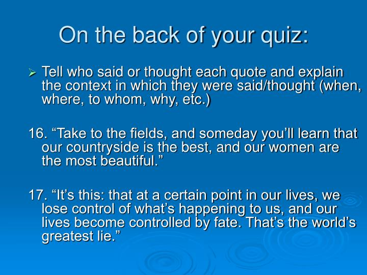 On the back of your quiz: