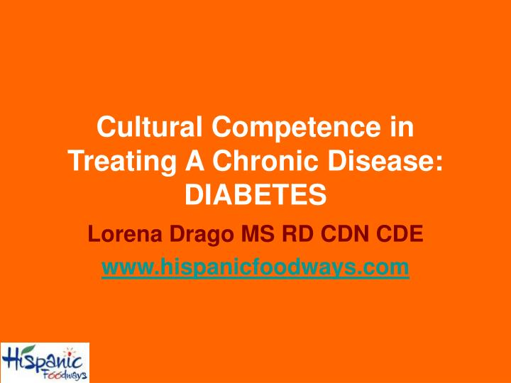 Cultural competence in treating a chronic disease diabetes