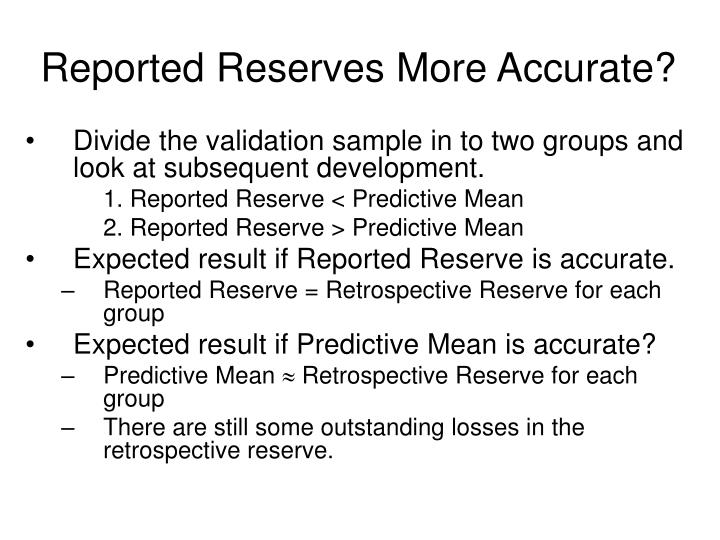 Reported Reserves More Accurate?