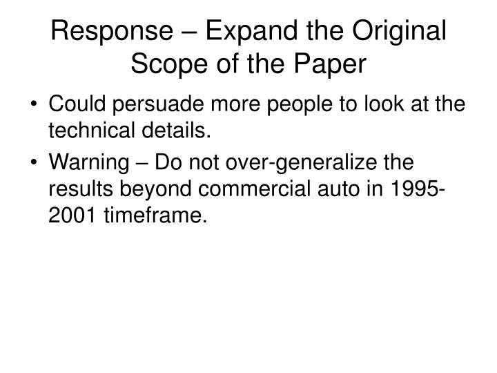 Response – Expand the Original Scope of the Paper