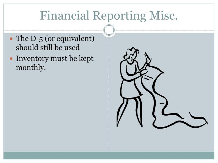 Financial Reporting Misc.