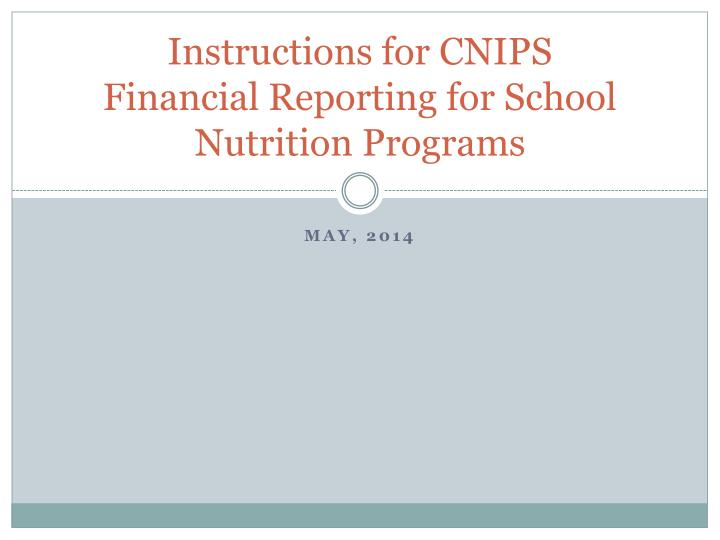 Instructions for cnips financial reporting for school nutrition programs