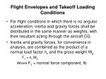 flight envelopes and takeoff loading conditions2