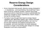 reserve energy design considerations1