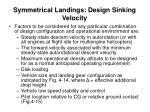 symmetrical landings design sinking velocity1