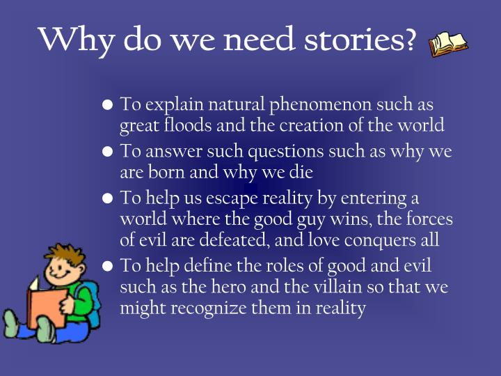Why do we need stories?