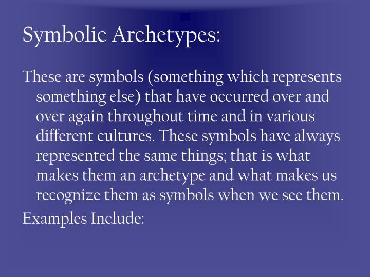 Symbolic Archetypes: