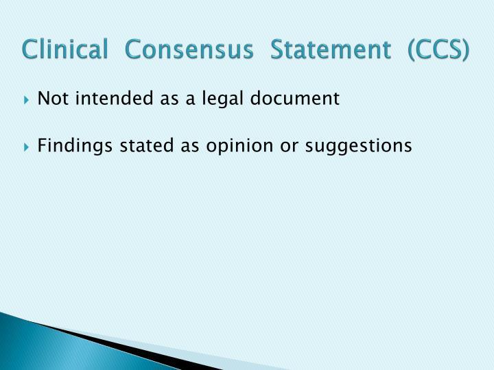Clinical  Consensus  Statement  (CCS)