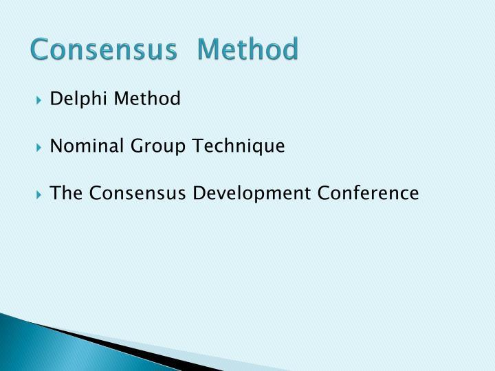 Consensus  Method