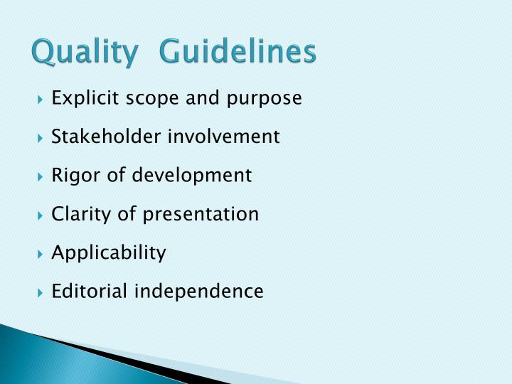 Quality  Guidelines