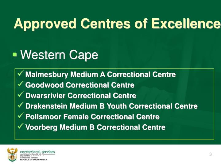 Approved centres of excellence