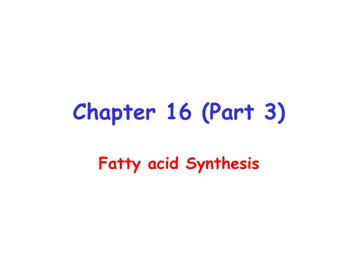 chapter 16 part 3 n.