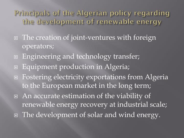 Principals of the Algerian policy regarding the development of renewable energy