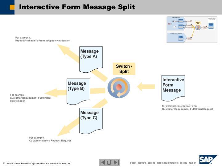 Interactive Form Message Split