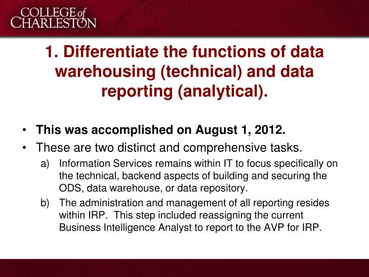 1 differentiate the functions of data warehousing technical and data reporting analytical